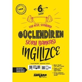 Ankara Yayıncılık 6. Sınıf Güçlendiren İngilizce Soru Bankası