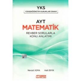 Esen Yayınları AYT Matematik Rehber Sorularla Konu Anlatımı