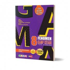 Gama Yayınları 8. Sınıf Fenomen Tüm Dersler Kamp Kitabı