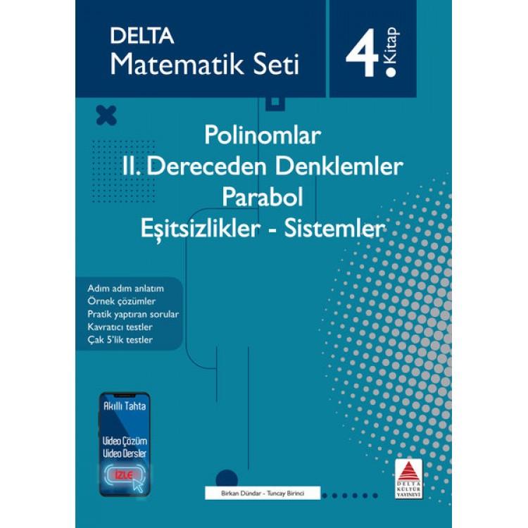 Delta Kültür Matematik Seti 4 - Polinomlar İkinci Dereceden Denklemler Parabol Eşitsizlikler Sistemler