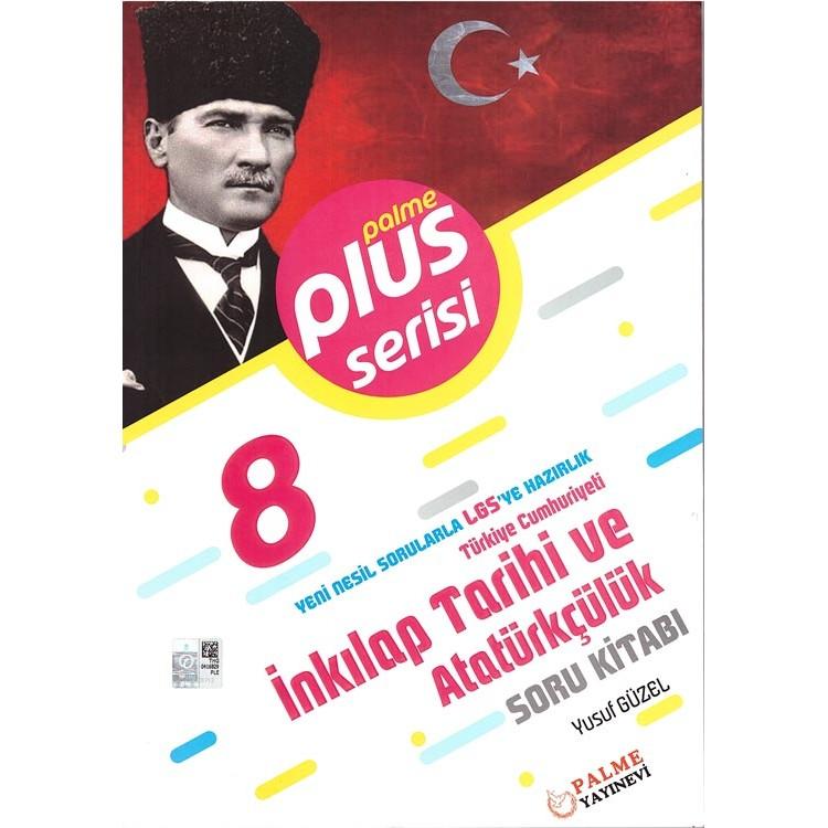 Palme Yayınları 8. Sınıf Plus Serisi T.C. İnkılap Tarihi ve Atatürkçülük Soru Kitabı