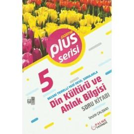 Palme Yayınları 5. Sınıf Plus Serisi Din Kültürü ve Ahlak Bilgisi Soru Kitabı