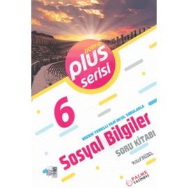 Palme Yayınları 6. Sınıf Plus Serisi Sosyal Bilgiler Soru Kitabı