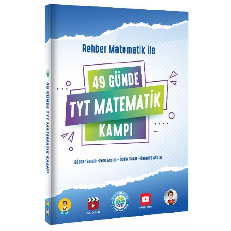 Rehber Matematik 49 Günde TYT Matematik Kampı