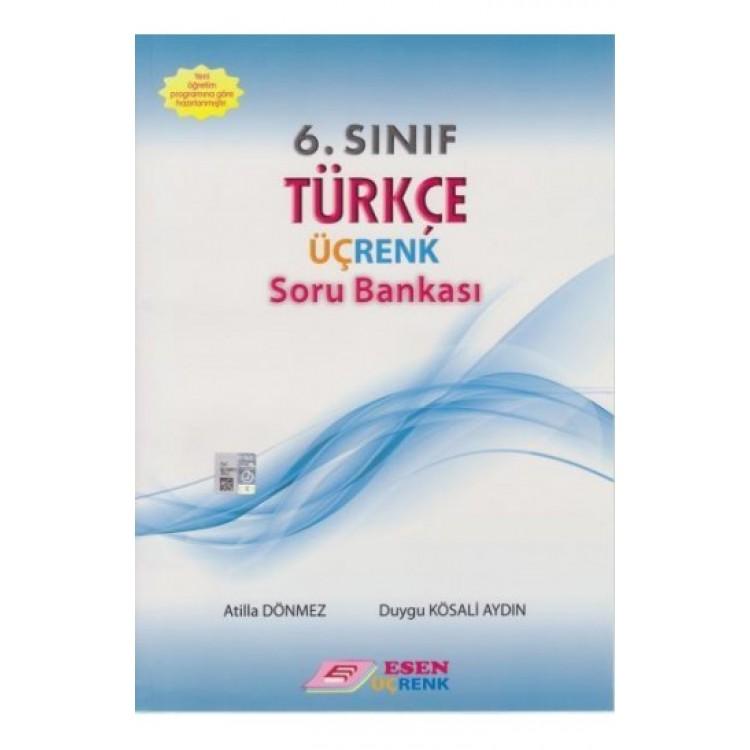 Esen Üçrenk 6. Sınıf Türkçe Soru Bankası