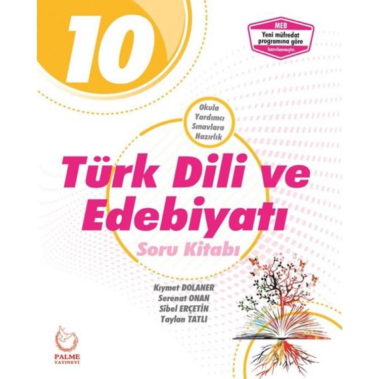 Palme Yayınları 10. Sınıf Türk Dili ve Edebiyatı Soru Kitabı