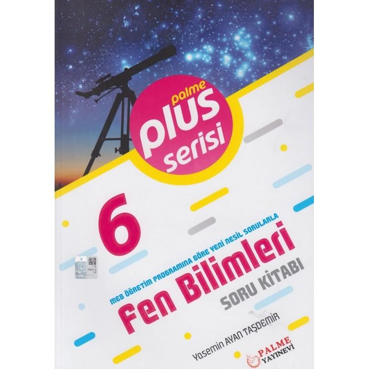 Palme Yayınları 6. Sınıf Plus Serisi Fen Bilimleri Soru Kitabı