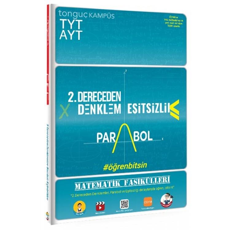 Tonguç TYT AYT Matematik Fasikülleri - İkinci Dereceden Denklemler - Parabol - Eşitsizlikler